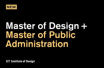 Master of Design + Master of Public Administration