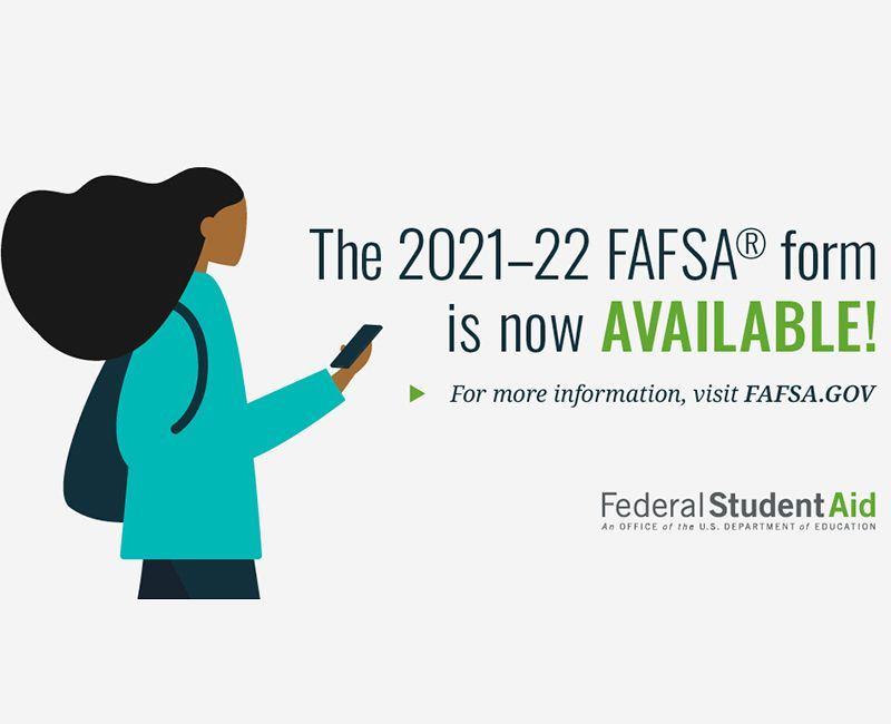 The 2021-22 FAFSA Form is now available!